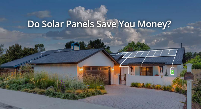 Do solar panels save you money