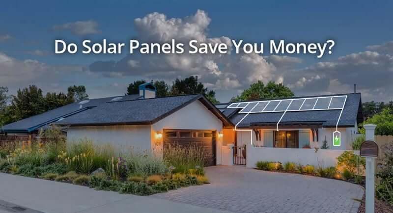 Do solar panels save you money